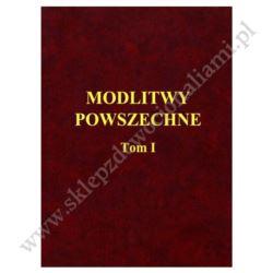 MODLITWY POWSZECHNE - TOM 1
