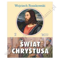 ŚWIAT CHRYSTUSA - TOM 2