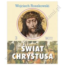 ŚWIAT CHRYSTUSA - TOM 3